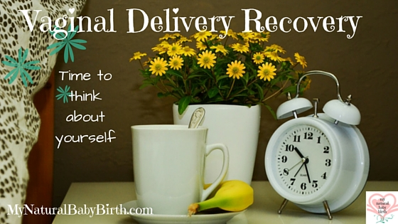 Vaginal Delivery Recovery
