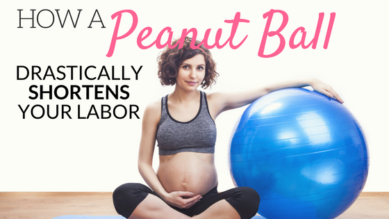 How A Peanut Ball Drastically Shortens Your Labor