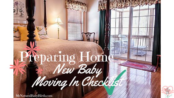 Preparing Home - New Baby Moving In Checklist