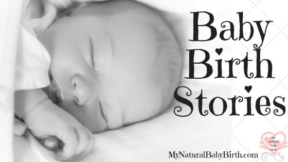 Baby Birth Stories