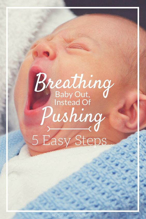 Breathing Baby Out Instead Of Pushing