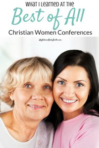 What I Learned At The Best of All Christian Women Conferences (4)