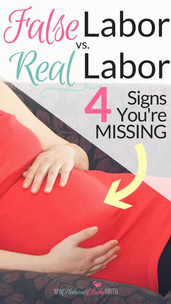 The Thing About False Labor vs  Real Labor And The 4 Signs You're
