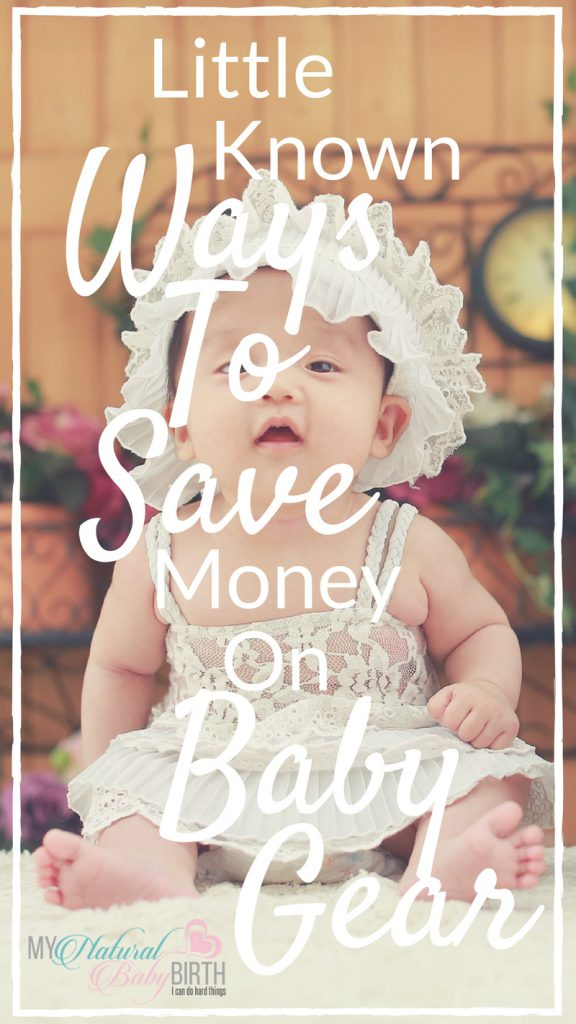 Little Known Ways To Save Money On Baby Gear