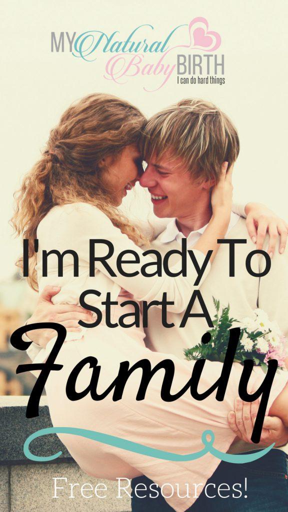 Im Ready To Start A Family