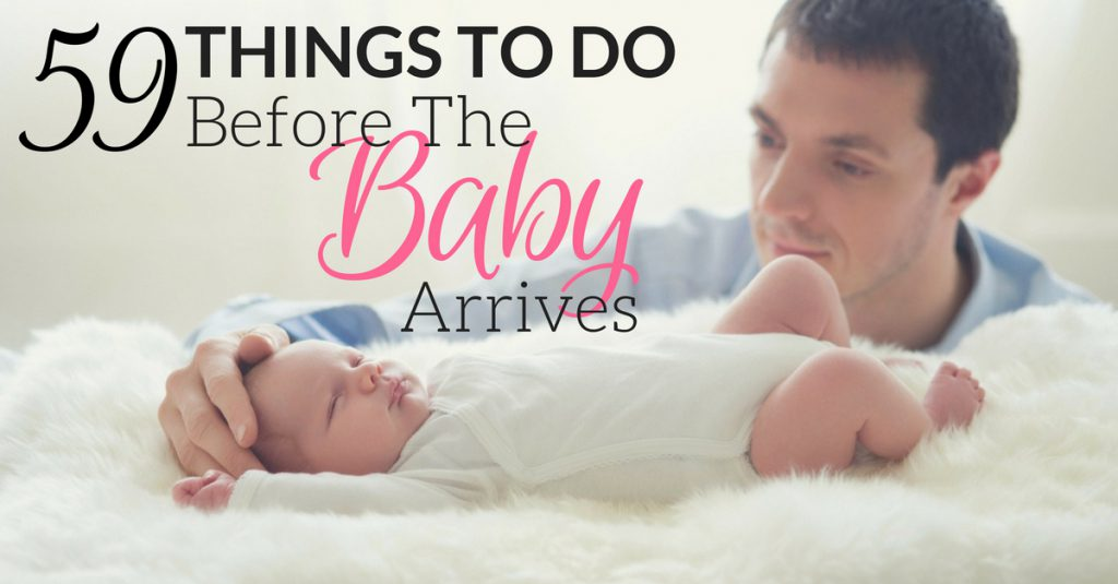 59 Things To Do Before The Baby Arrives
