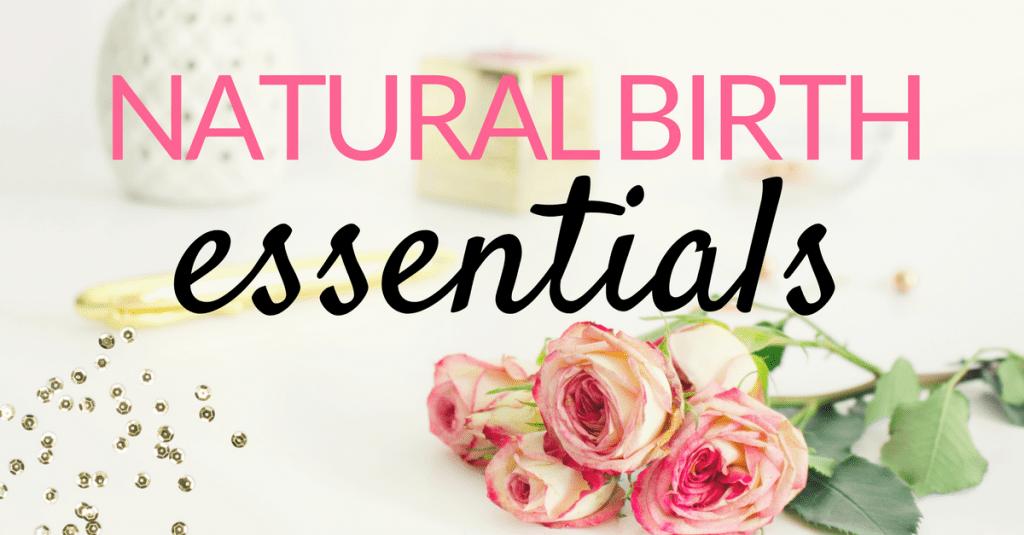 NATURAL BIRTH essentials
