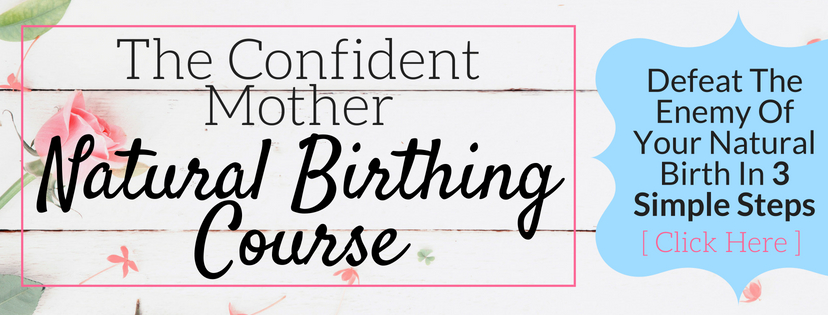 The Confident Mother Natural Birthing Course