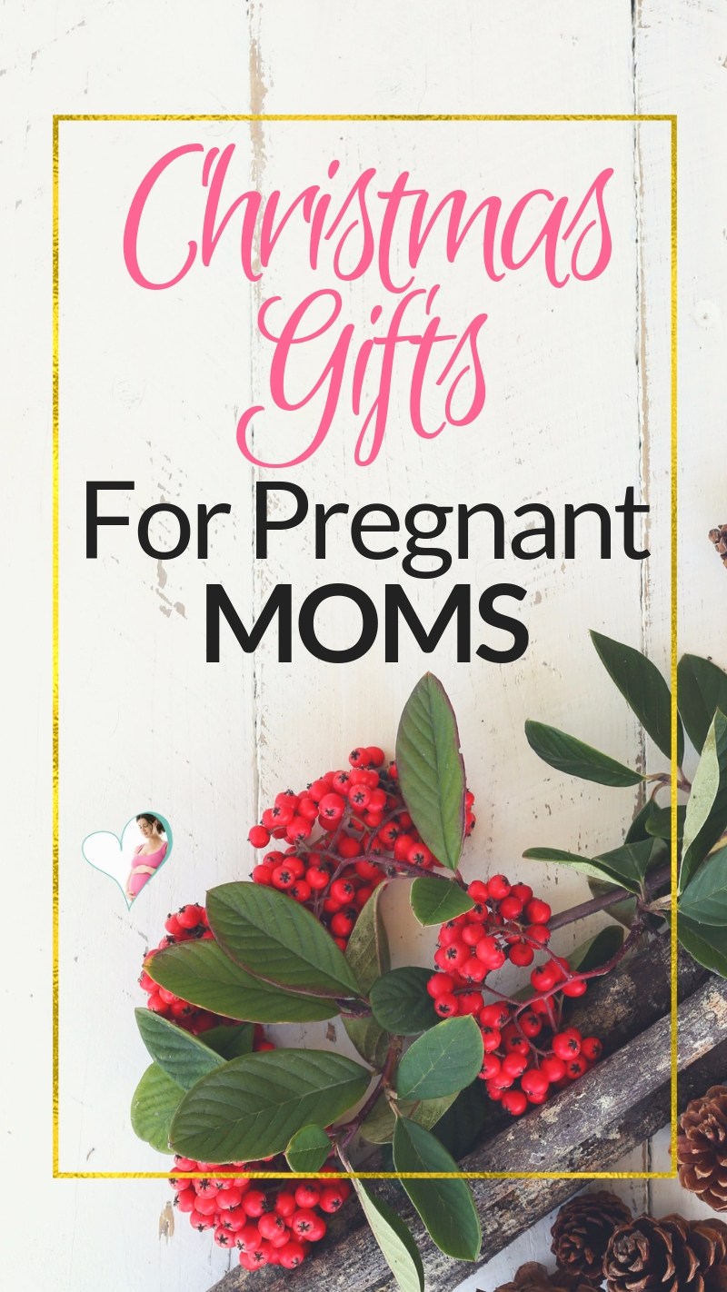 The Best Christmas Gifts For Pregnant Mom